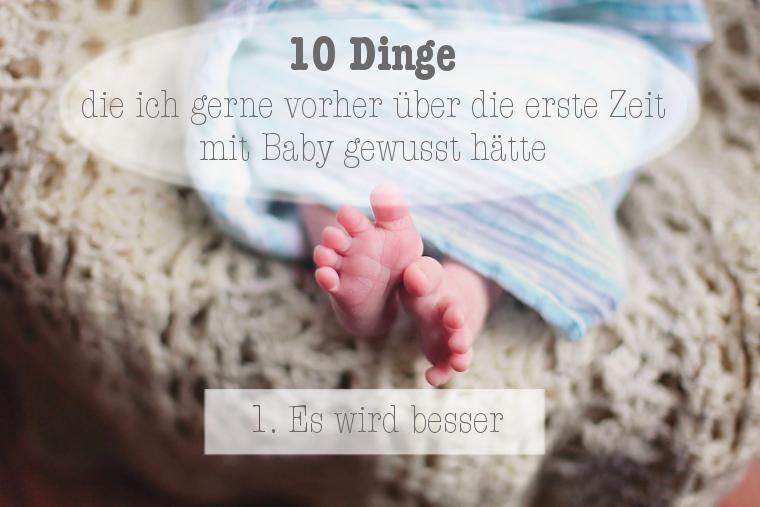 10 Dinge Kind es wird besser