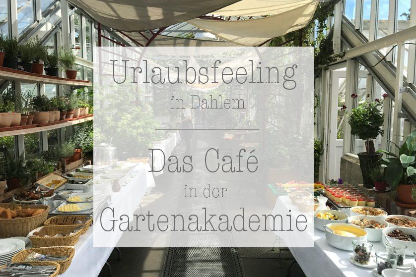 Dahlem Cafe Gartenakademie Titelbild