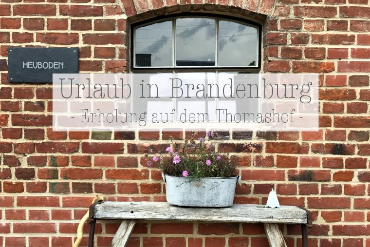 Thomashof Urlaub Brandenburg