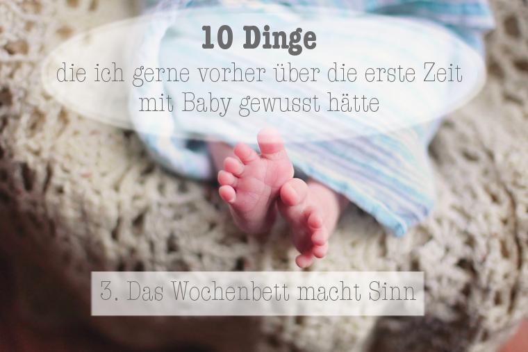 10 Dinge Kind Wochenbett